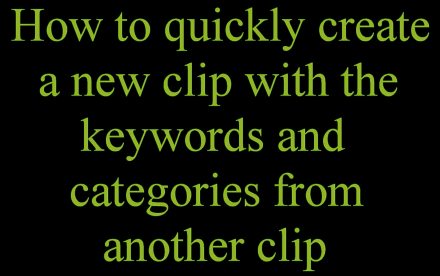 Clips4Sale Video Tutorial: Quickly add a new clip with keywords